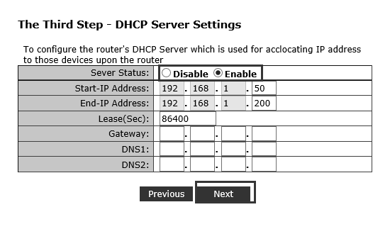 2 LAN Settings: You could change Gateway IP adress here or keep defaults,then click Next 3 DHCP Server Settings: You can enable or disable DHCP server here,then click Next 4 Wireless