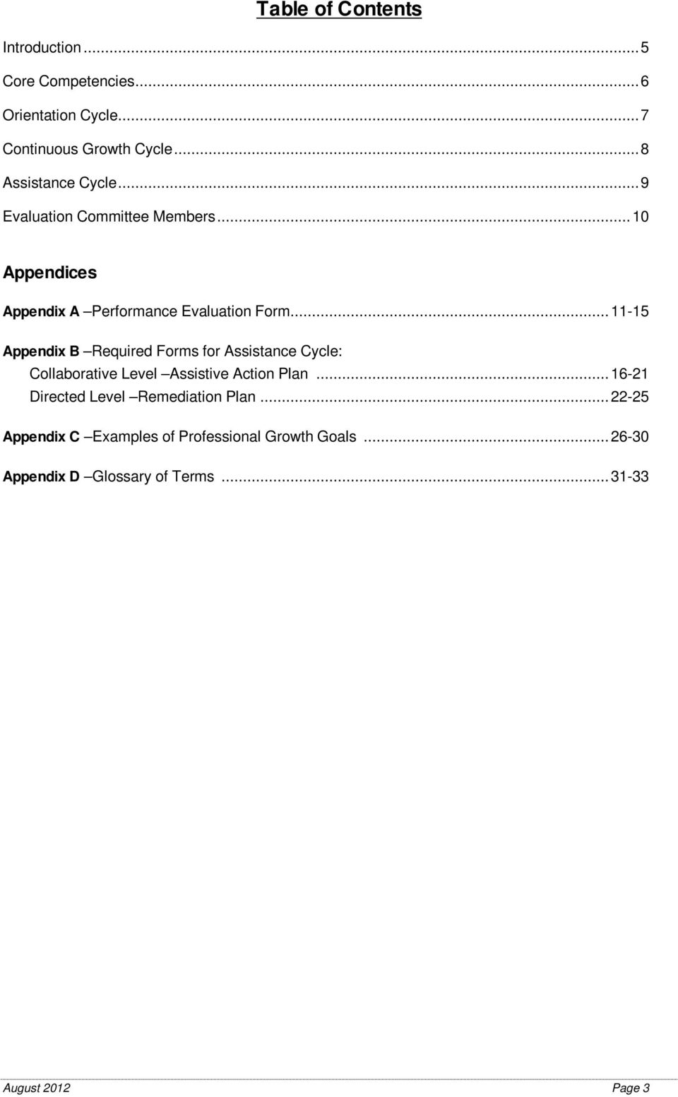 .. 11-15 Appendix B Required Forms for Assistance Cycle: Collaborative Level Assistive Action Plan.