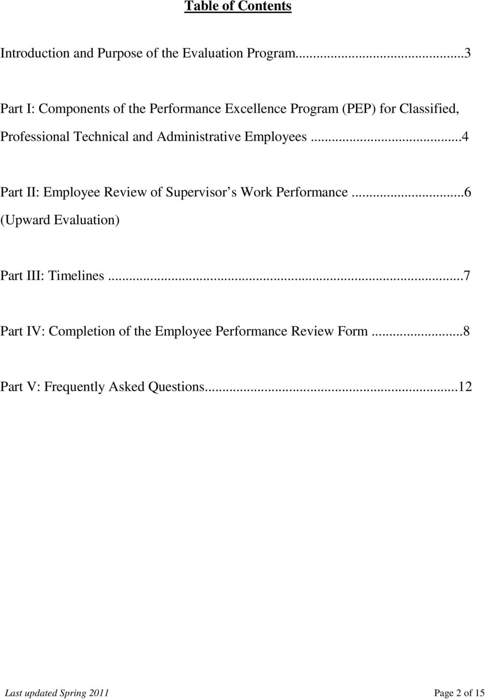 Administrative Employees...4 Part II: Employee Review of Supervisor s Work Performance.