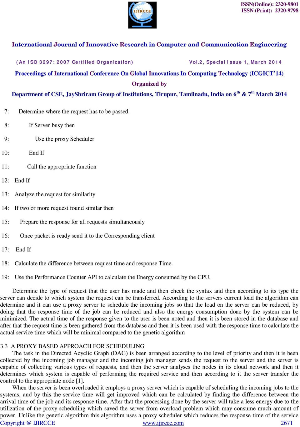 Prepare the response for all requests simultaneously 16: Once packet is ready send it to the Corresponding client 17: End If 18: Calculate the difference between request time and response Time.