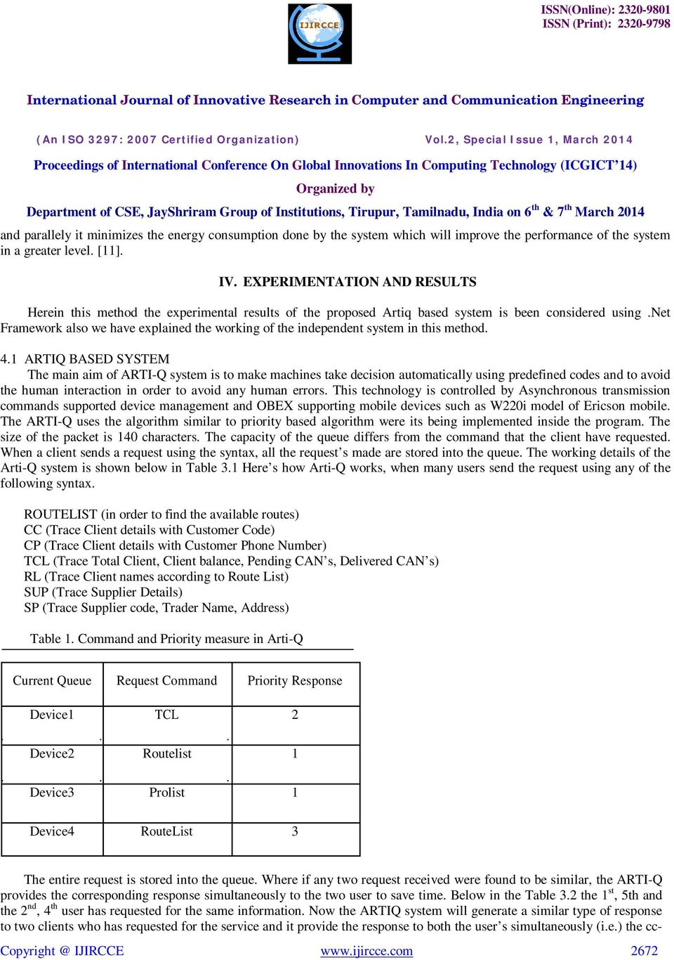 net Framework also we have explained the working of the independent system in this method. 4.