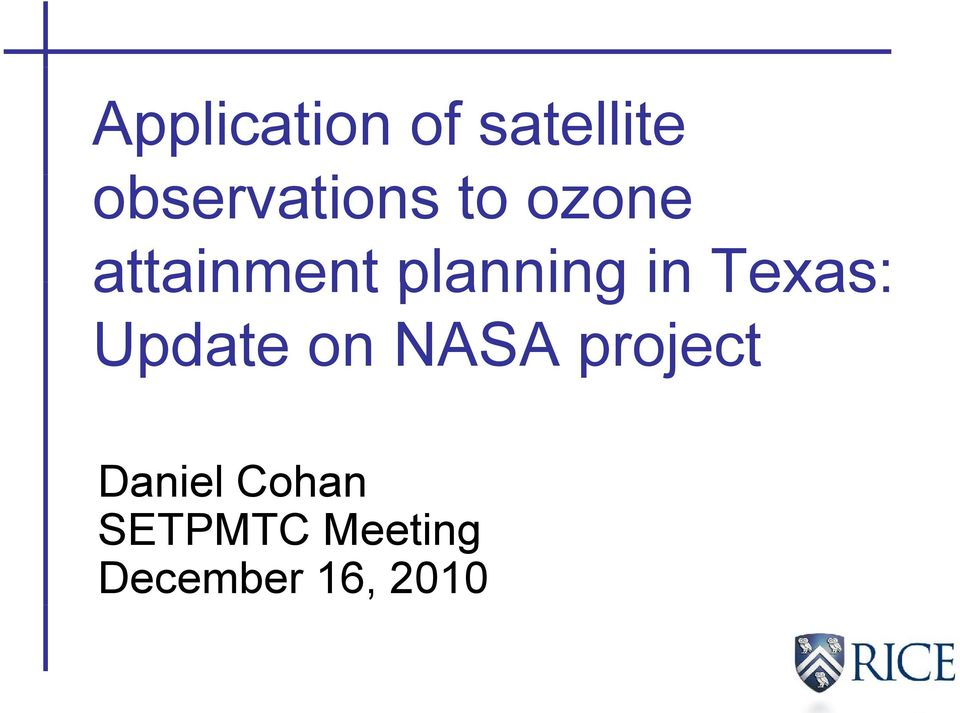 planning in Texas: Update on NASA