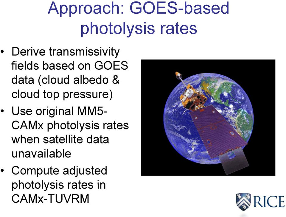 MM5- CAMx photolysis rates when satellite data unavailable