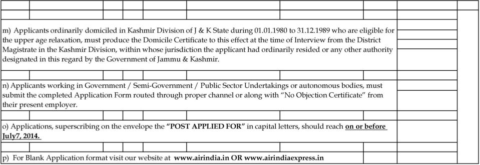 jurisdiction the applicant had ordinarily resided or any other authority designated in this regard by the Government of Jammu & Kashmir.
