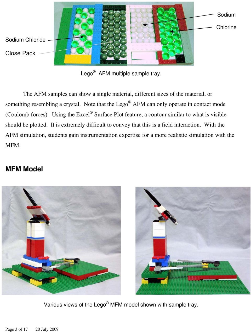 Note that the Lego AFM can only operate in contact mode (Coulomb forces).