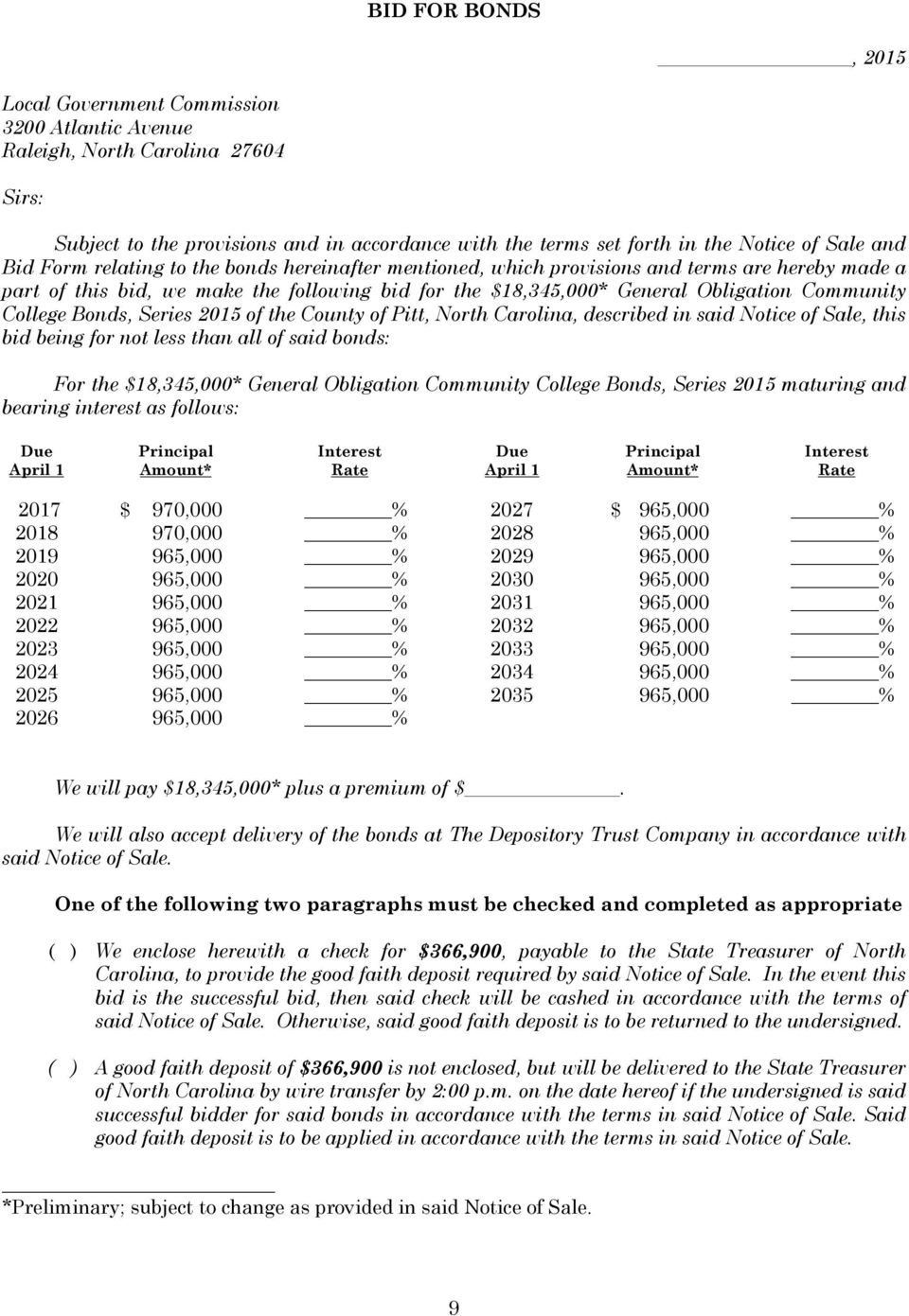College Bonds, Series 2015 of the County of Pitt, North Carolina, described in said Notice of Sale, this bid being for not less than all of said bonds: For the $18,345,000* General Obligation