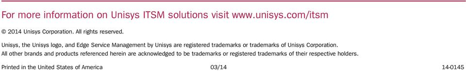 Unisys, the Unisys logo, and Edge Service Management by Unisys are registered trademarks or trademarks of