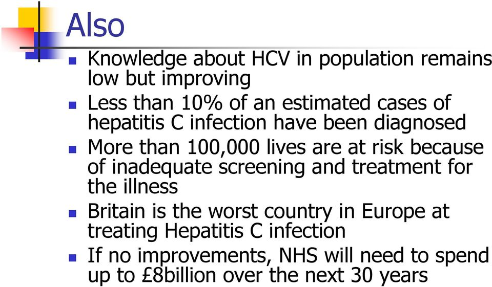 inadequate screening and treatment for the illness Britain is the worst country in Europe at