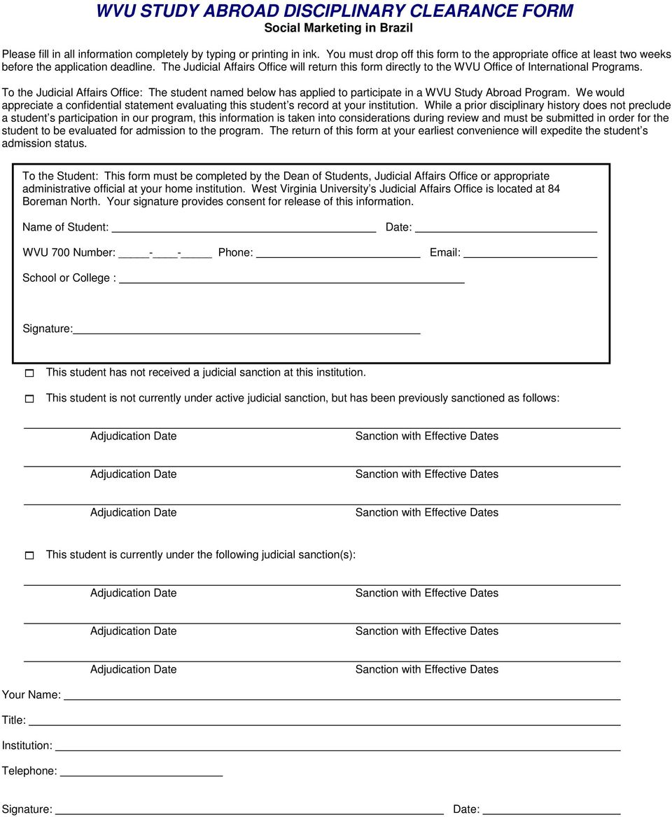 The Judicial Affairs Office will return this form directly to the WVU Office of International Programs.