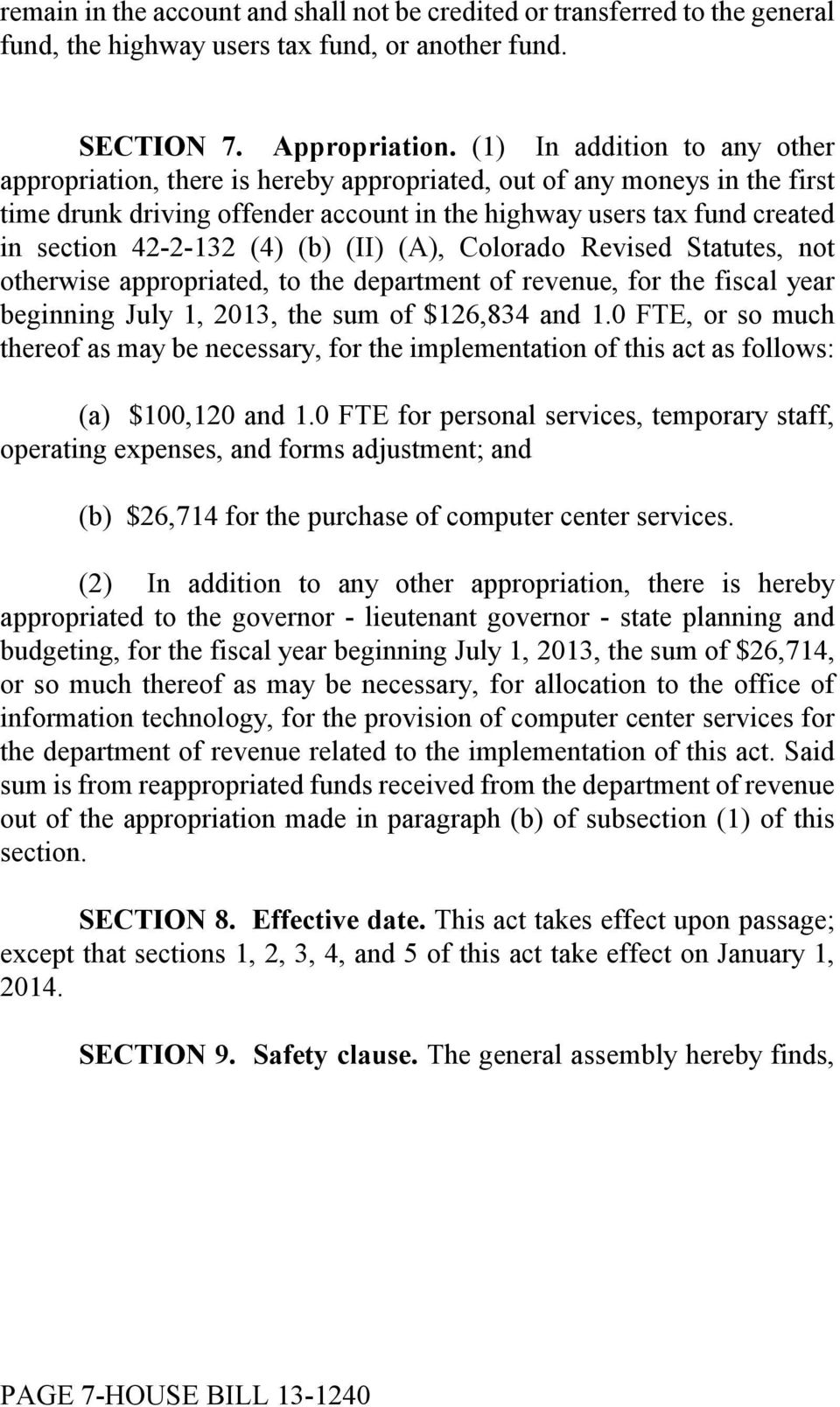 (4) (b) (II) (A), Colorado Revised Statutes, not otherwise appropriated, to the department of revenue, for the fiscal year beginning July 1, 2013, the sum of $126,834 and 1.