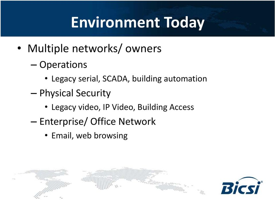automation Physical Security Legacy video, IP