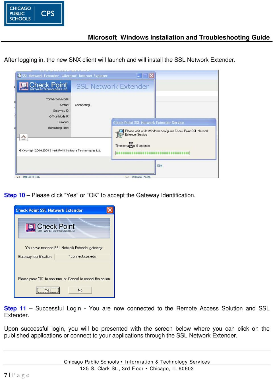 Step 11 Successful Login - You are now connected to the Remote Access Solution and SSL Extender.