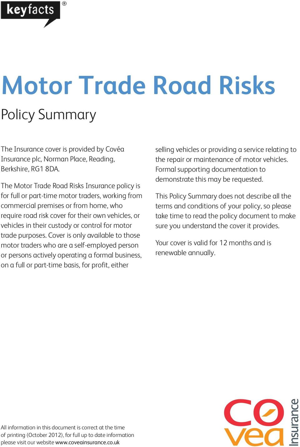 their custody or control for motor trade purposes.