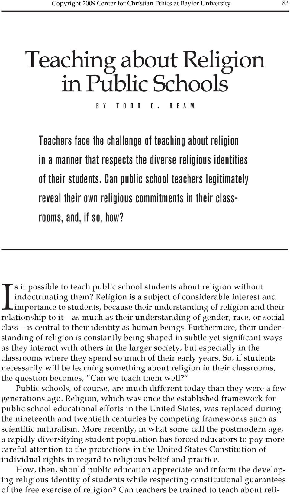 Is it possible to teach public school students about religion without indoctrinating them?
