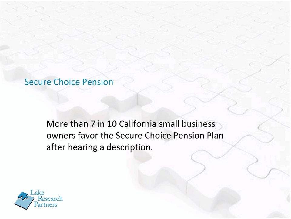 owners favor the Secure Choice