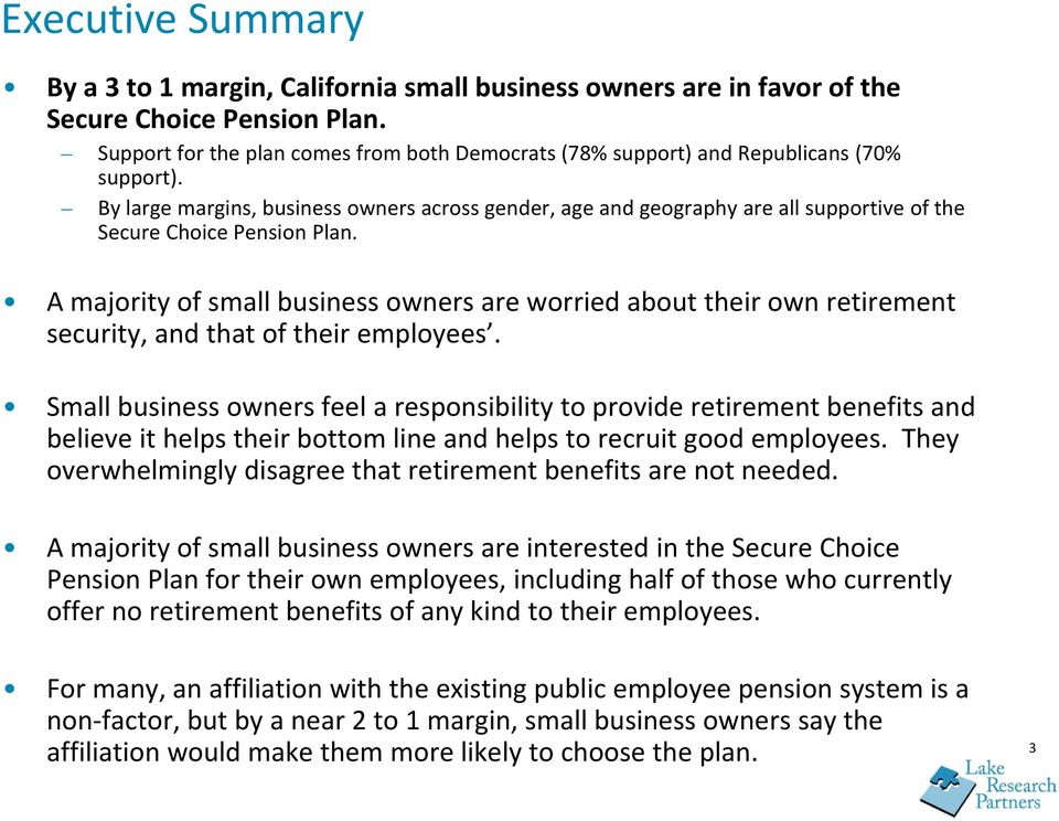 By large margins, business owners across gender, age and geography are all supportive of the Secure Choice Pension Plan.