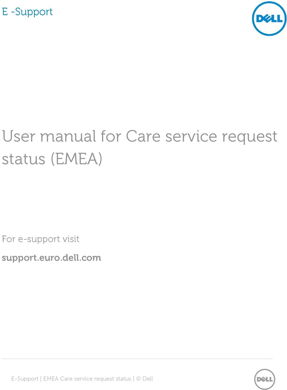e-support visit support.euro.dell.