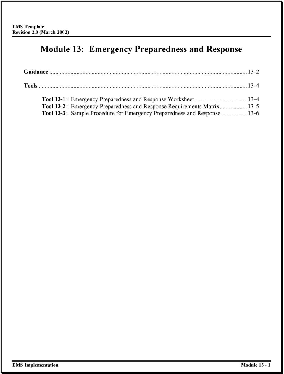 ..13-4 Tool 13-2: Emergency Preparedness and Response Requirements Matrix.