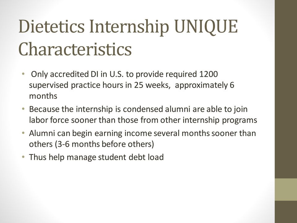 internship is condensed alumni are able to join labor force sooner than those from other internship