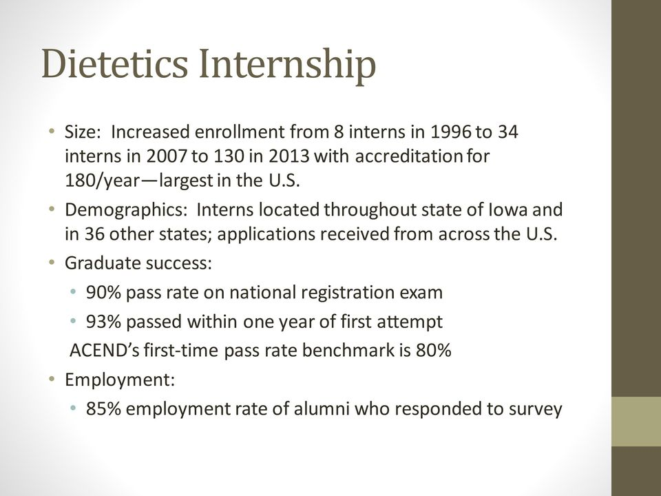 Demographics: Interns located throughout state of Iowa and in 36 other states; applications received from across the U.S.