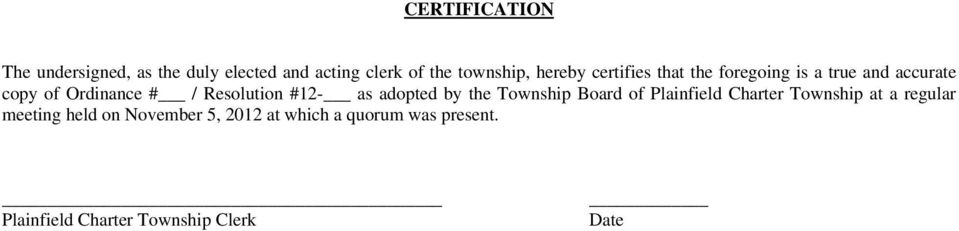 Resolution #12- as adopted by the Township Board of Plainfield Charter Township at a