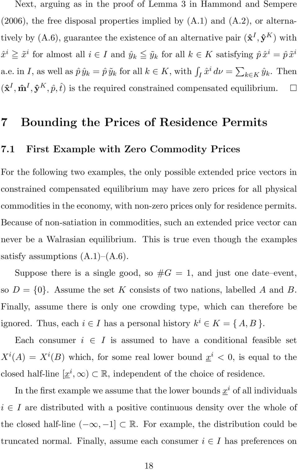 Then (ˆx I, ˆm I, ŷ K, ˆp, ˆt) is the required constrained compensated equilibrium. 7 Bounding the Prices of Residence Permits 7.