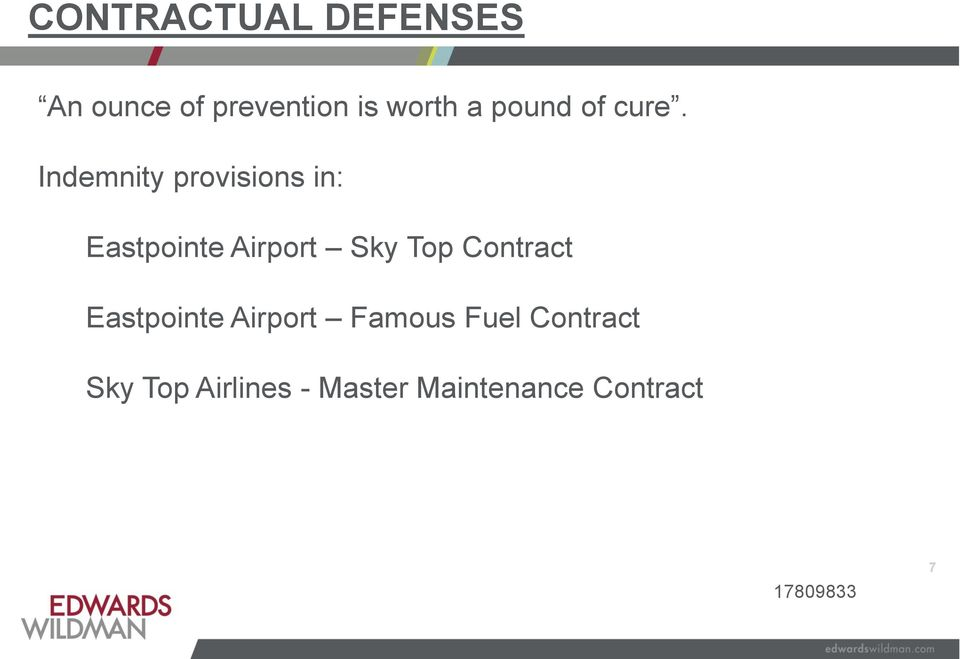 Indemnity provisions in: Eastpointe Airport Sky Top