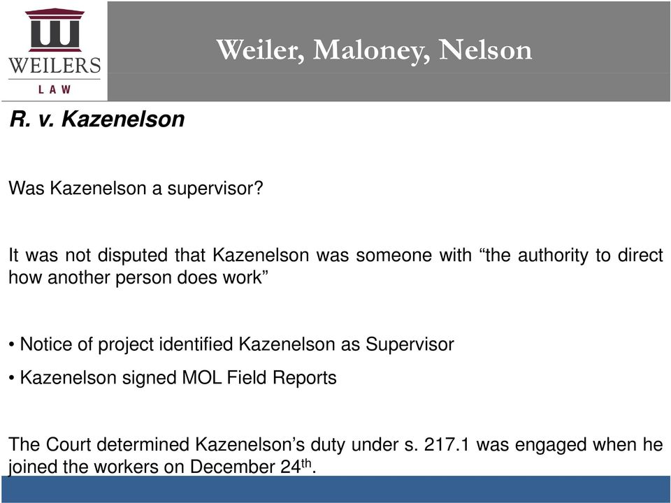 another person does work Notice of project identified Kazenelson as Supervisor