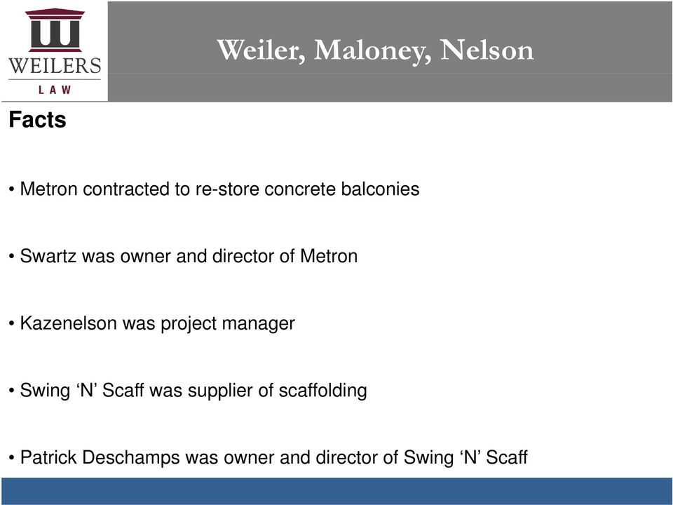 project manager Swing N Scaff was supplier of
