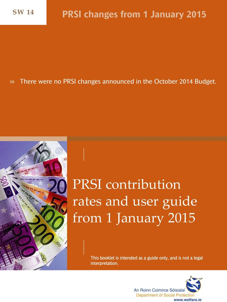 PRSI contribution rates and user guide from 1 January 2015 This booklet is