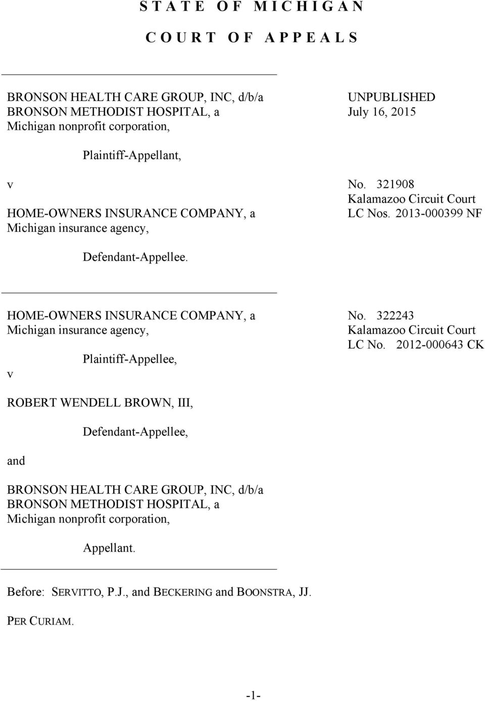 HOME-OWNERS INSURANCE COMPANY, a Michigan insurance agency, v Plaintiff-Appellee, No. 322243 Kalamazoo Circuit Court LC No.