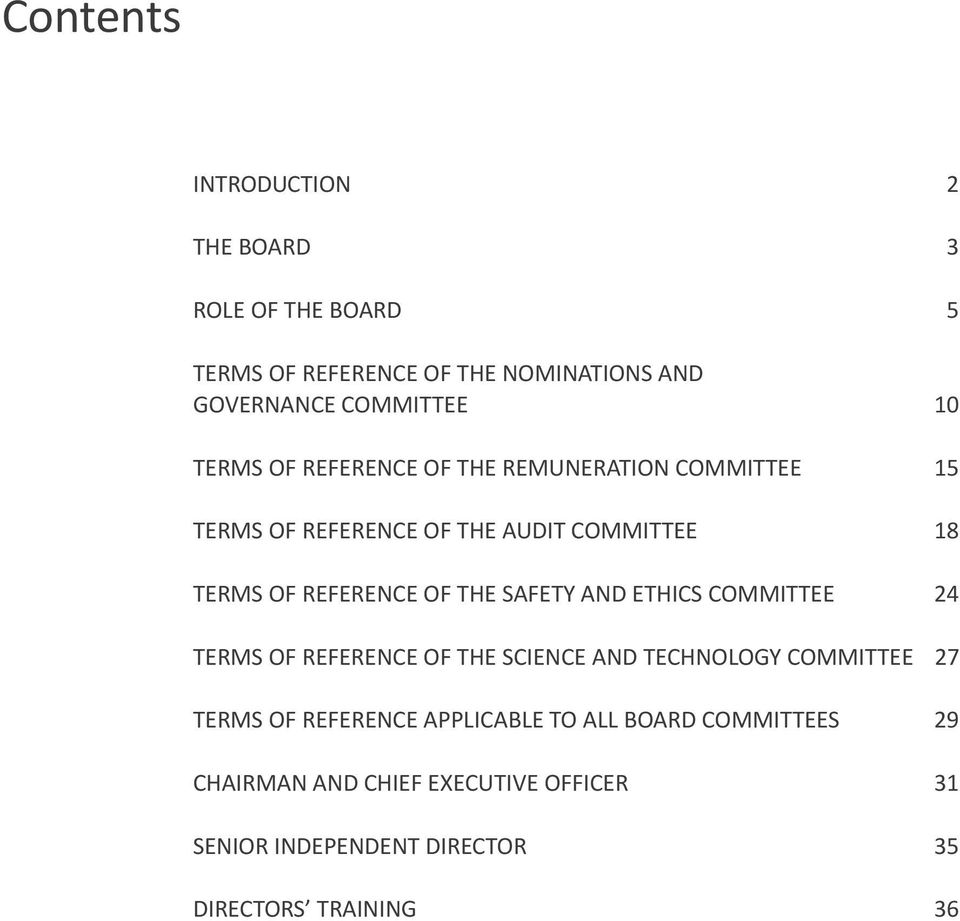 THE SAFETY AND ETHICS COMMITTEE 24 TERMS OF REFERENCE OF THE SCIENCE AND TECHNOLOGY COMMITTEE 27 TERMS OF REFERENCE