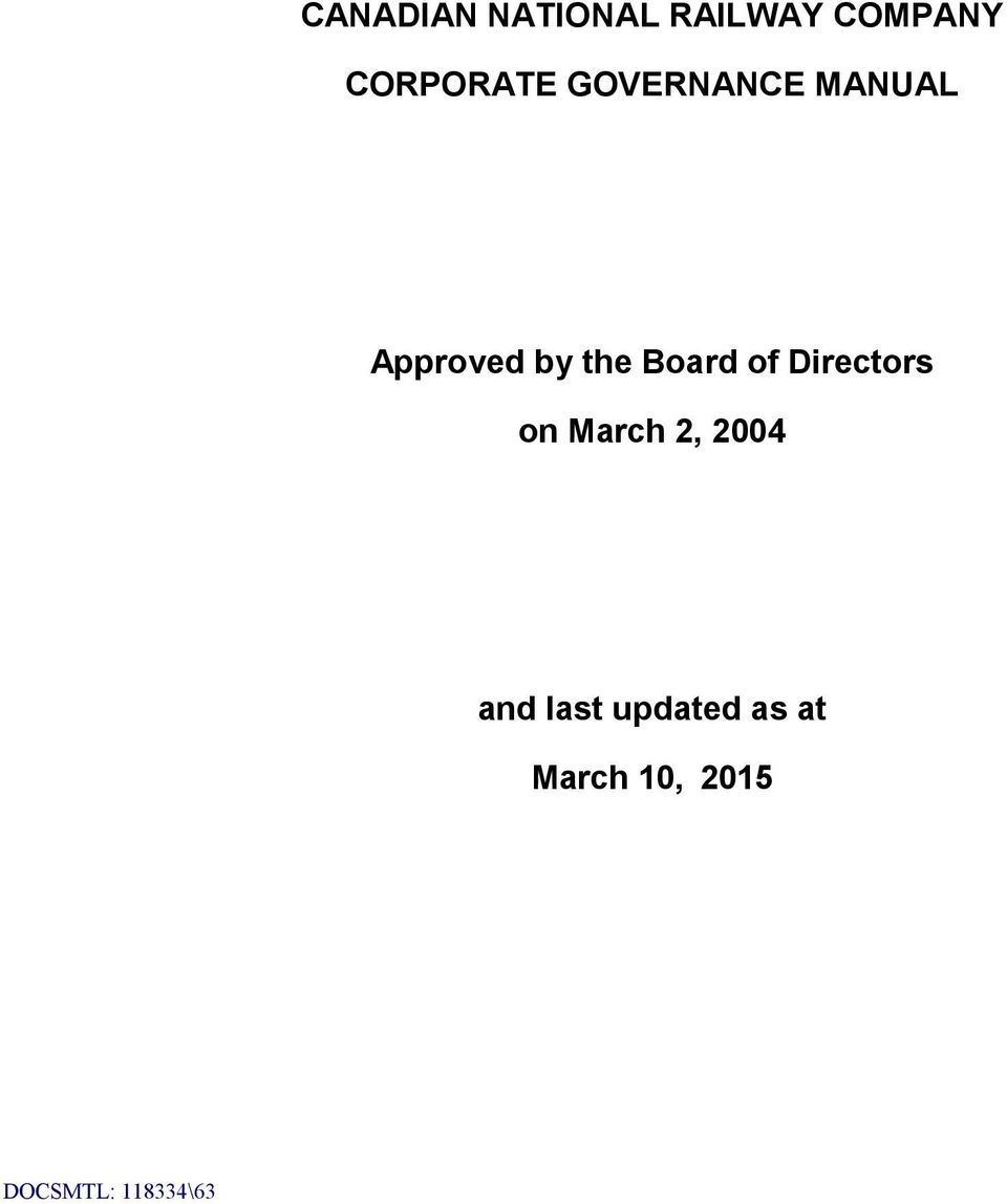 the Board of Directors on March 2, 2004