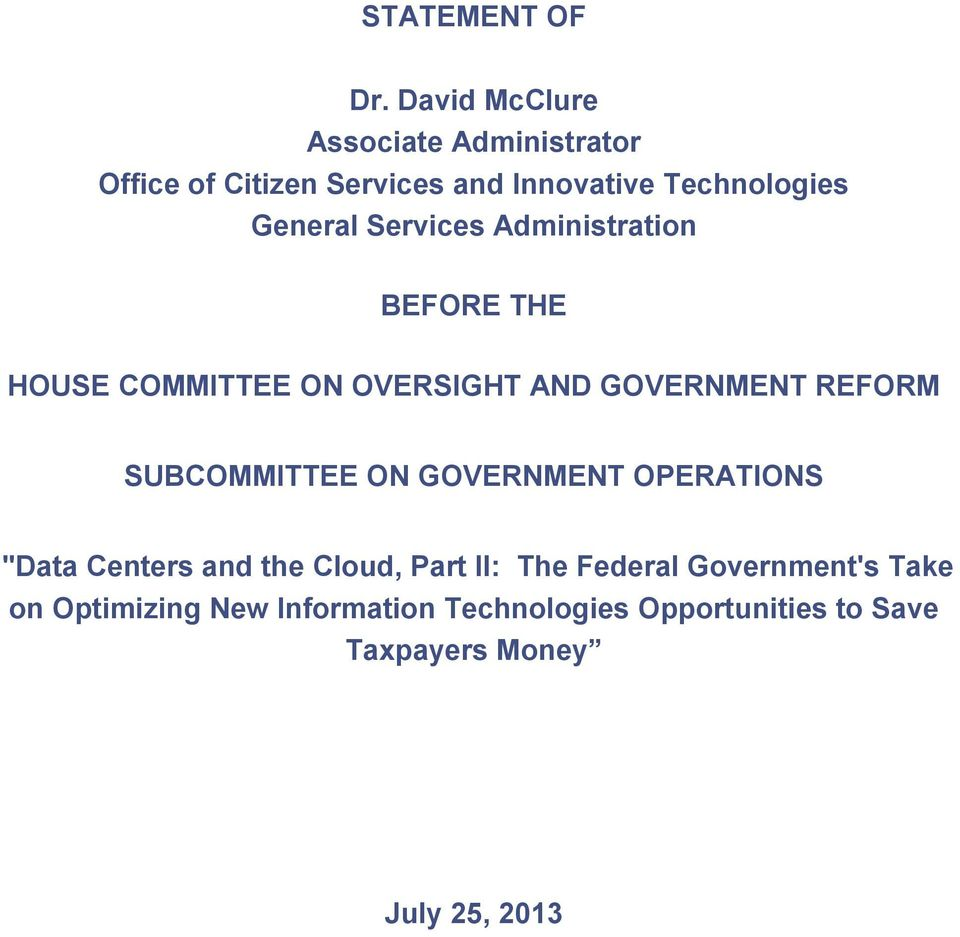 Services Administration BEFORE THE HOUSE COMMITTEE ON OVERSIGHT AND GOVERNMENT REFORM SUBCOMMITTEE