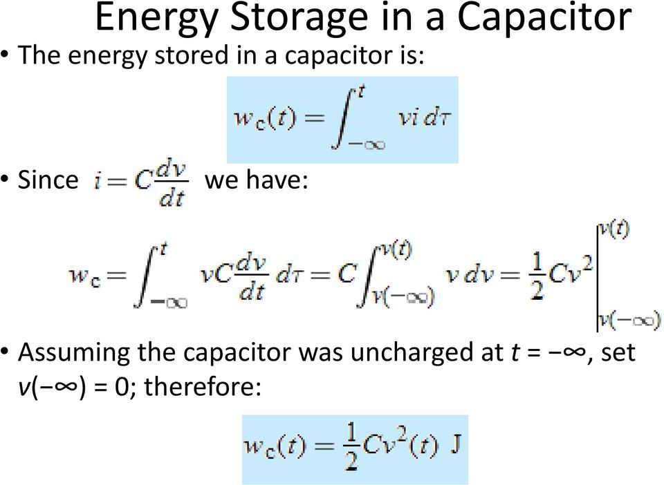 we have: Assuming the capacitor was
