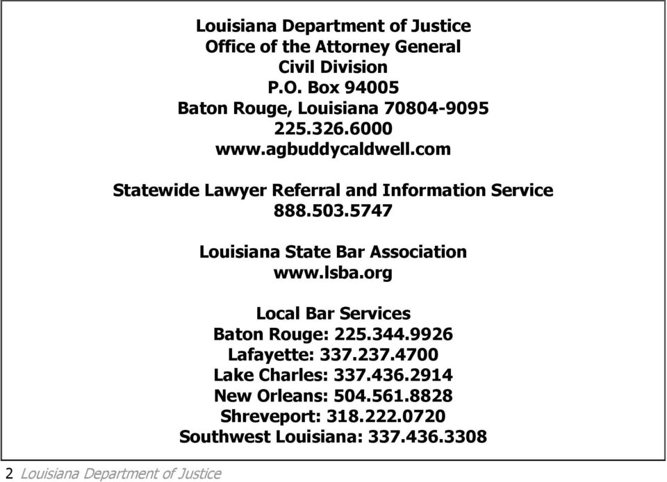 5747 Louisiana State Bar Association www.lsba.org Local Bar Services Baton Rouge: 225.344.9926 Lafayette: 337.237.