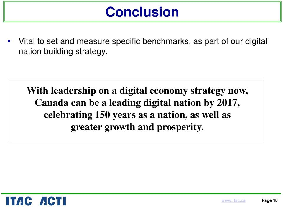 With leadership on a digital economy strategy now, Canada can be a leading