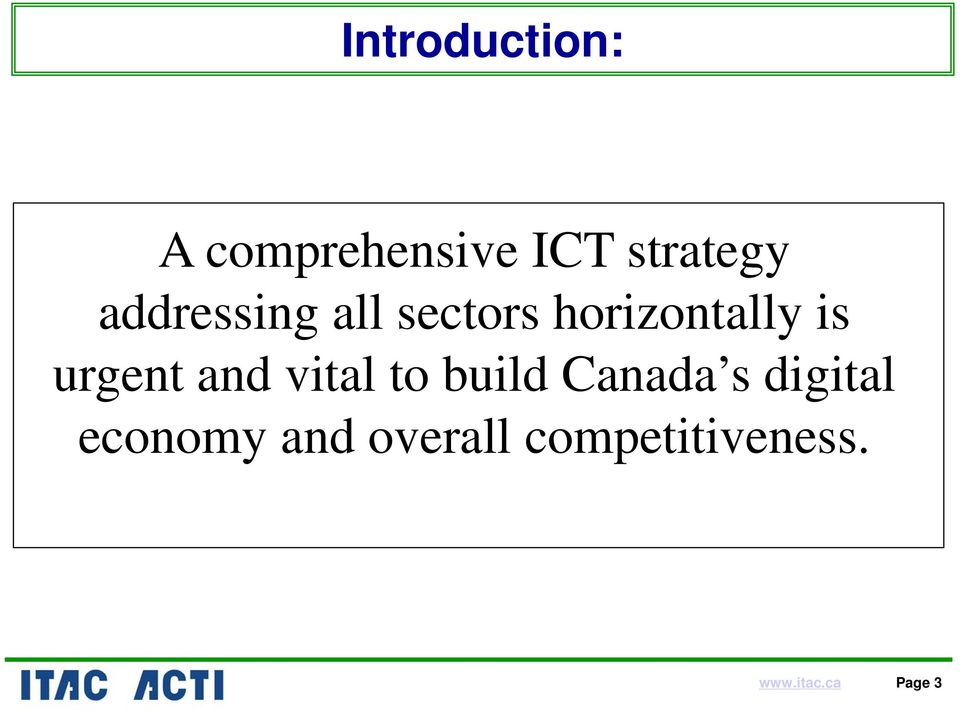 urgent and vital to build Canada s digital