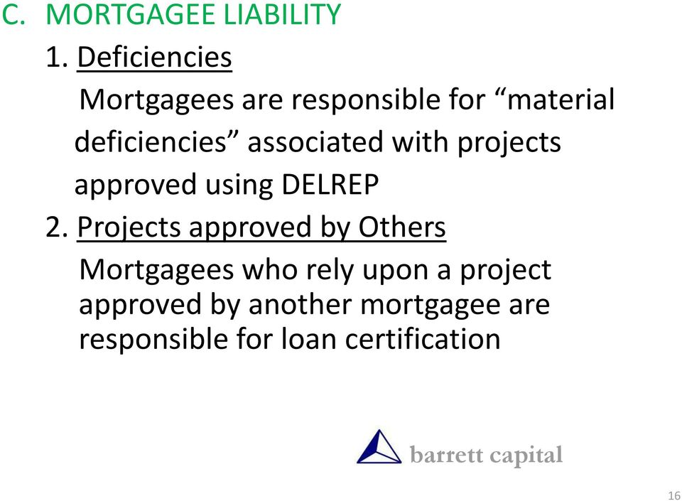 associated with projects approved using DELREP 2.