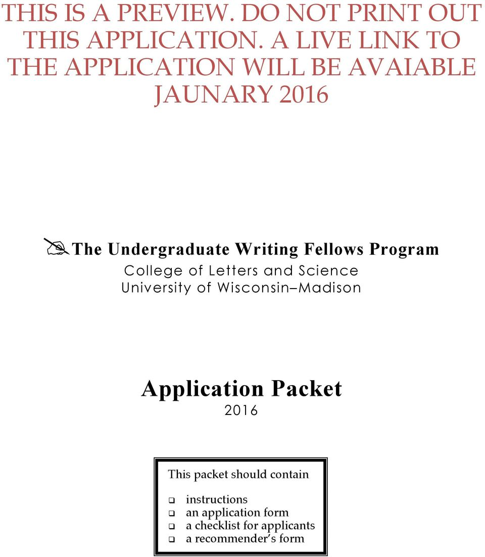 Undergraduate Writing Fellows Program Application Packet 2016 This