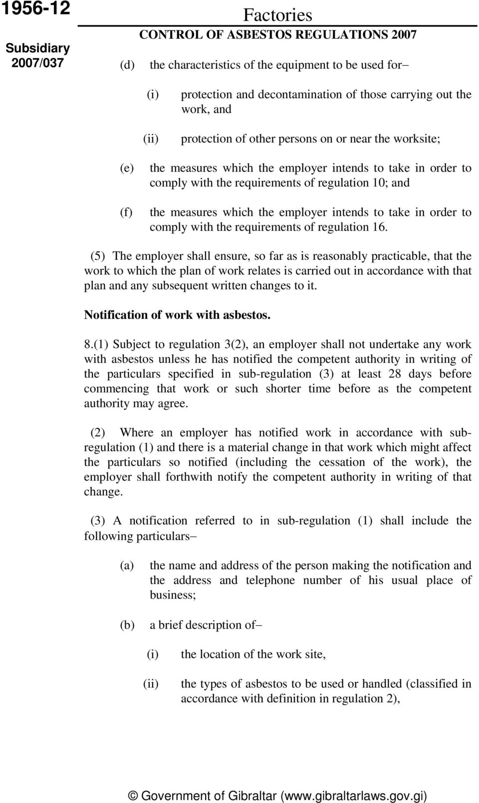 requirements of regulation 16.