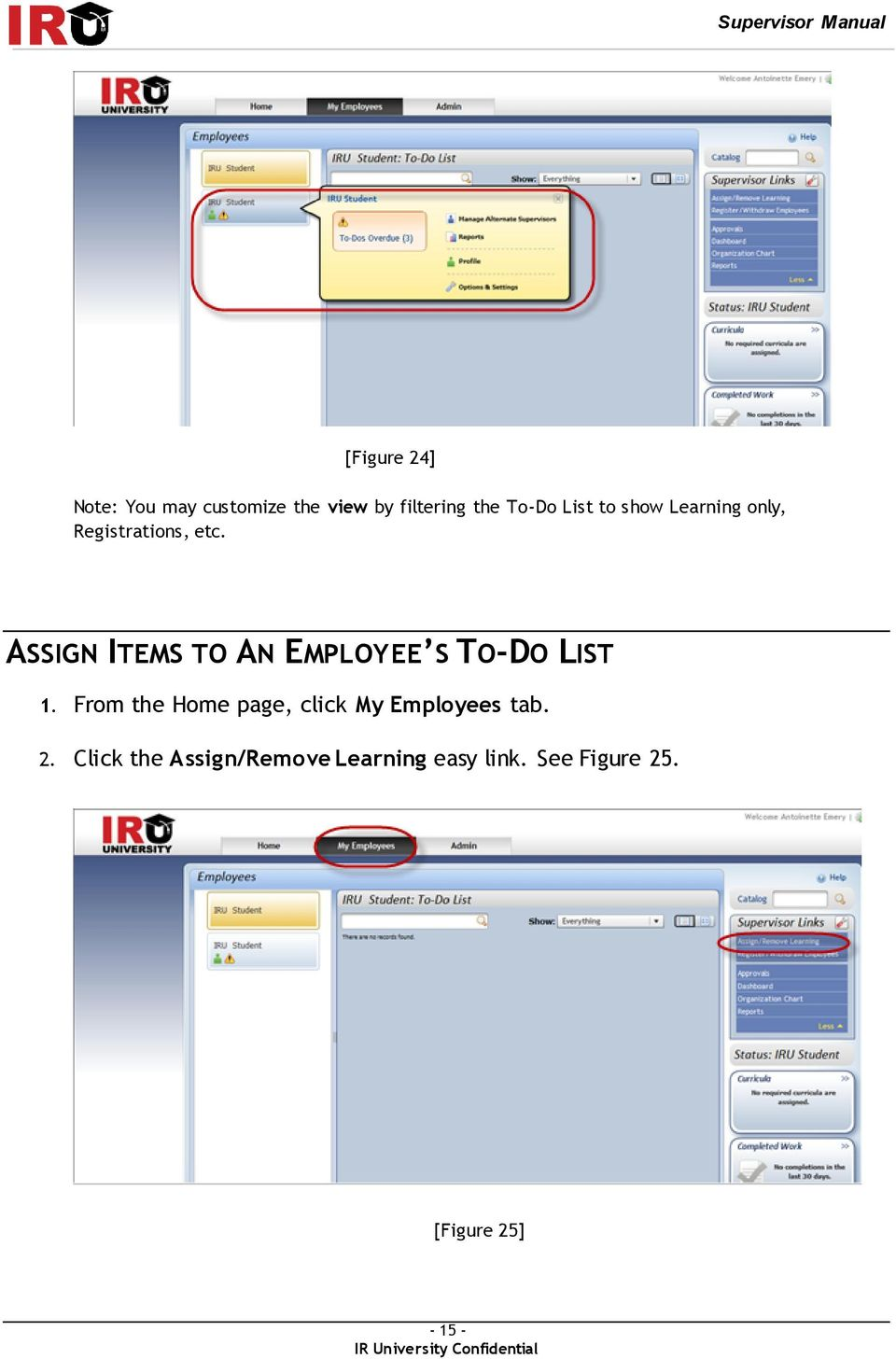 ASSIGN ITEMS TO AN EMPLOYEE S TO-DO LIST 1.