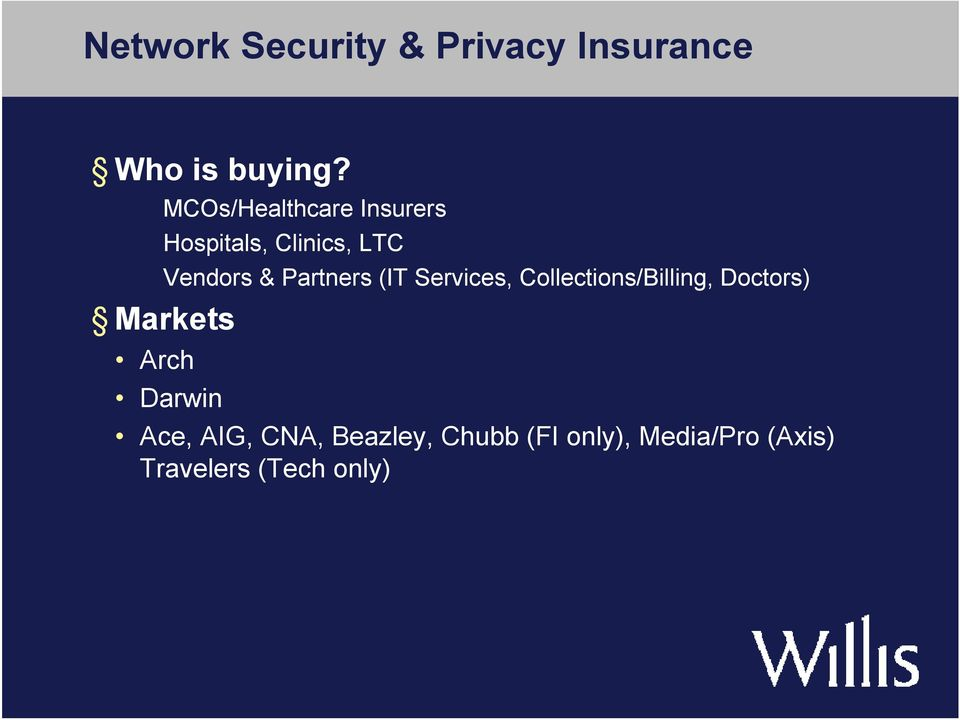 Partners (IT Services, Collections/Billing, Doctors) Markets Arch