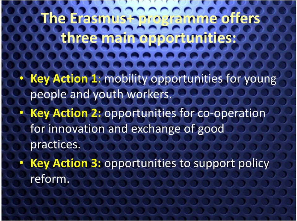 Key Action 2: opportunities for co operation for innovation and