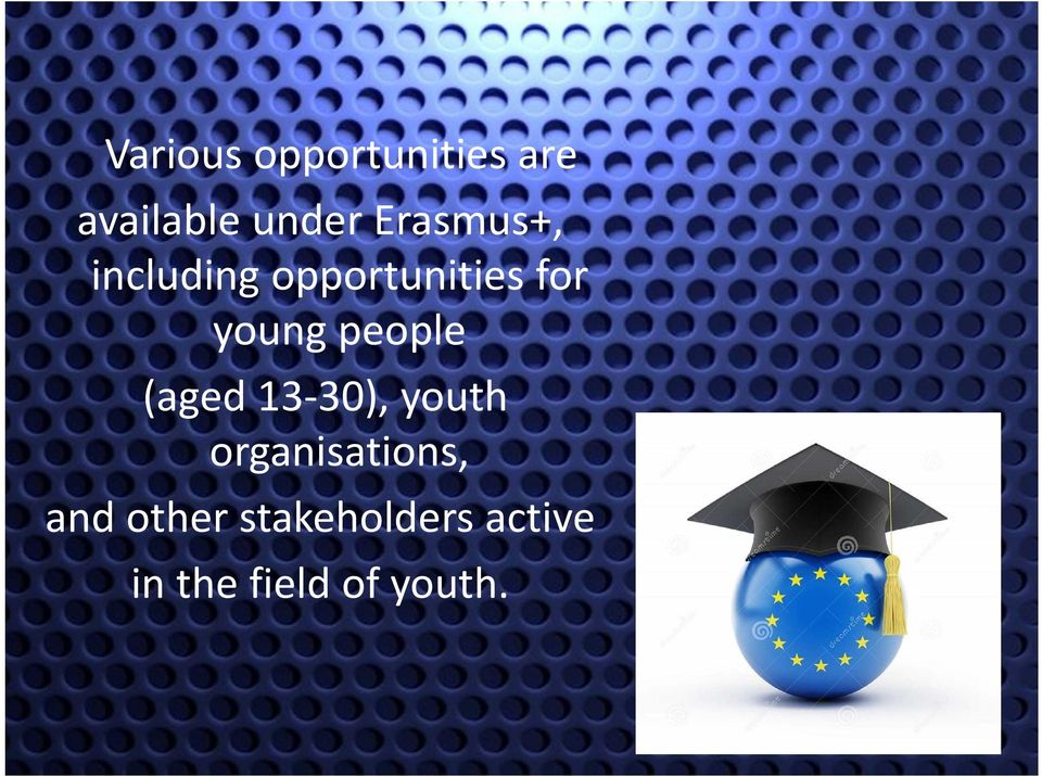 people (aged 13 30), youth organisations,