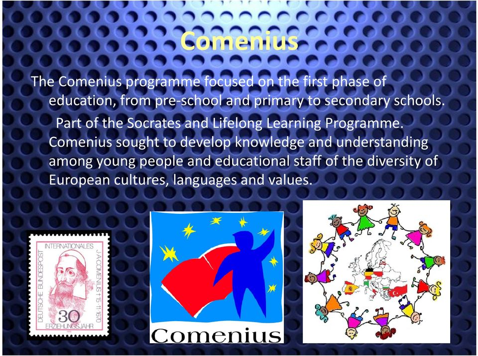 Part of the Socrates and Lifelong Learning Programme.