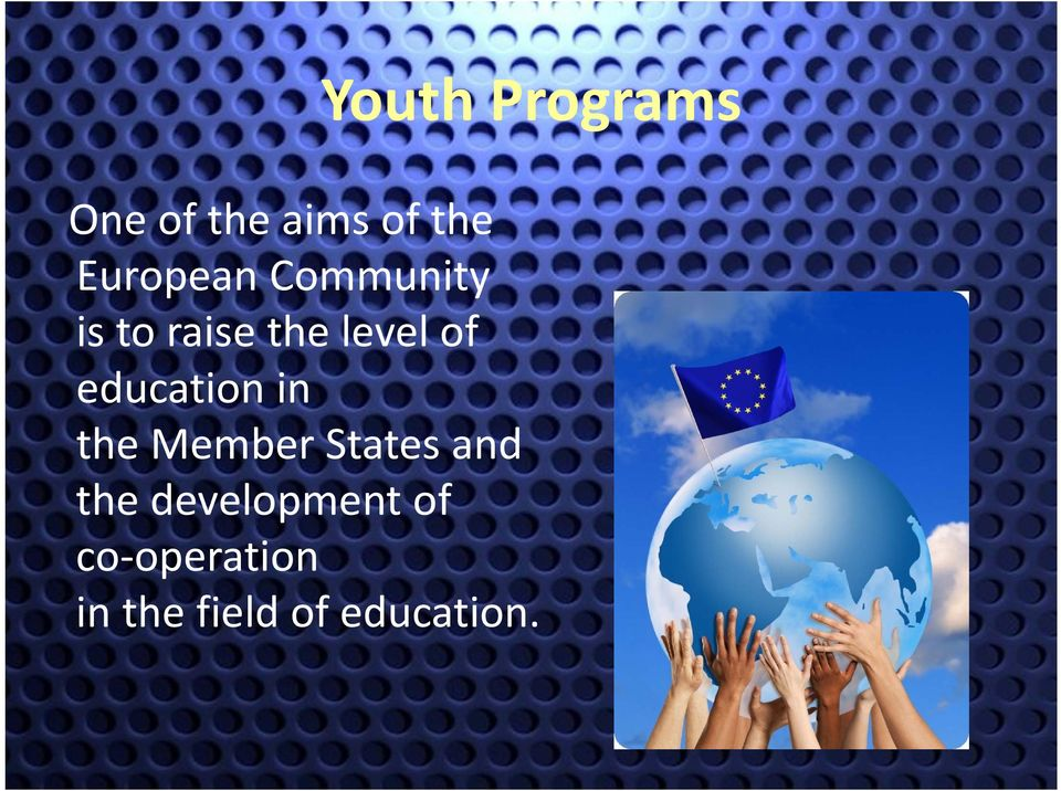 education in the Member States and the