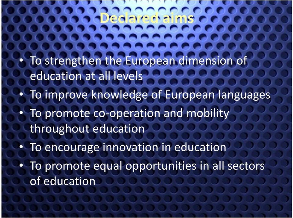 operation and mobility throughout education To encourage innovation