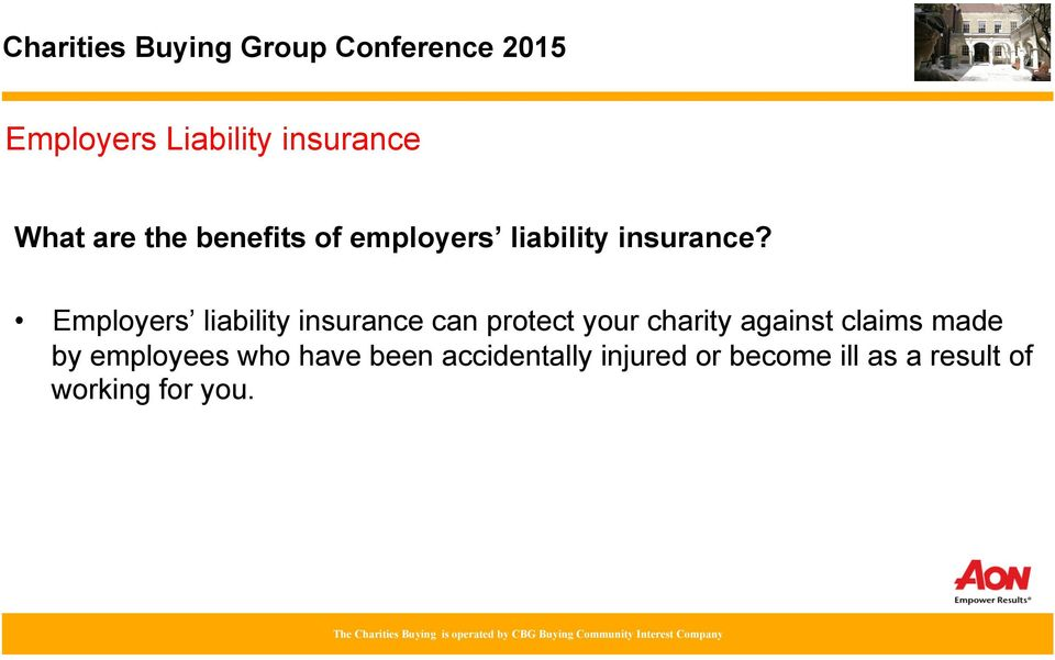 Employers liability insurance can protect your charity against