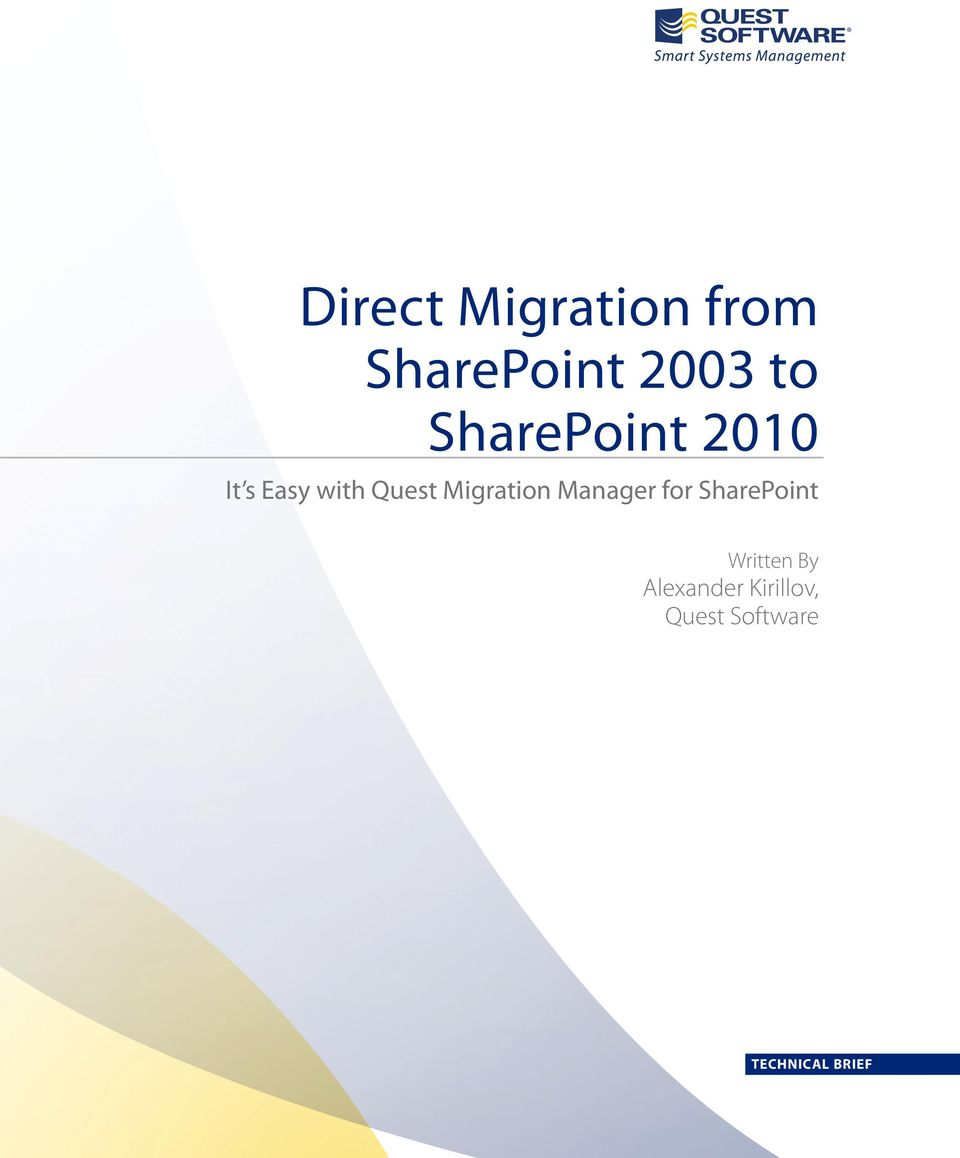 Migration Manager for SharePoint Written